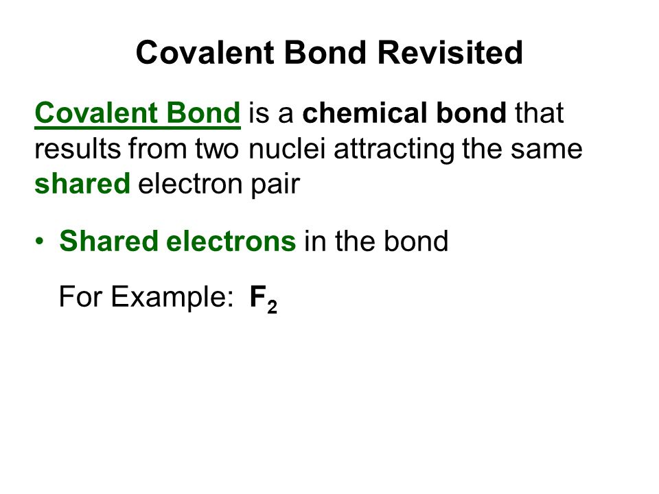 Covalent Bond Revisited
