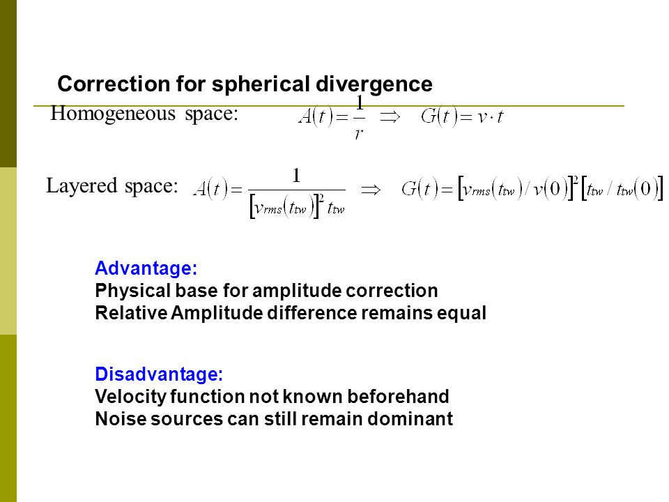 Correction for spherical divergence