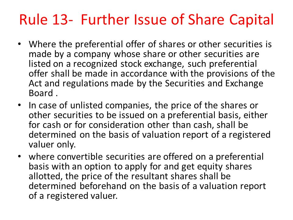 Rule 13- Further Issue of Share Capital