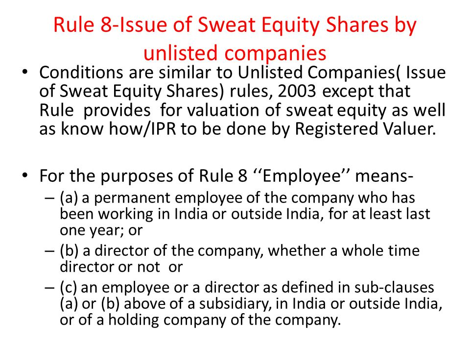 Rule 8-Issue of Sweat Equity Shares by unlisted companies