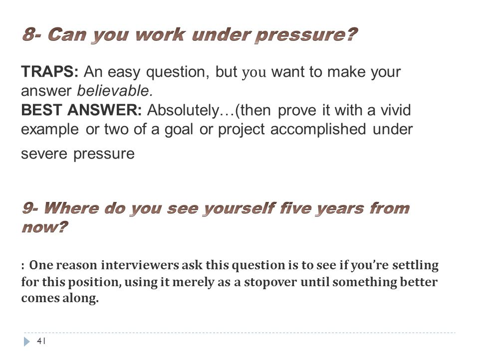 8 can you work under pressure