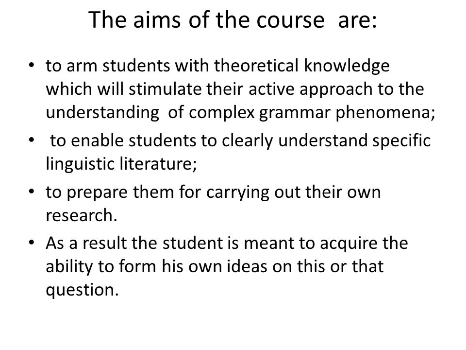 The aims of the course are: