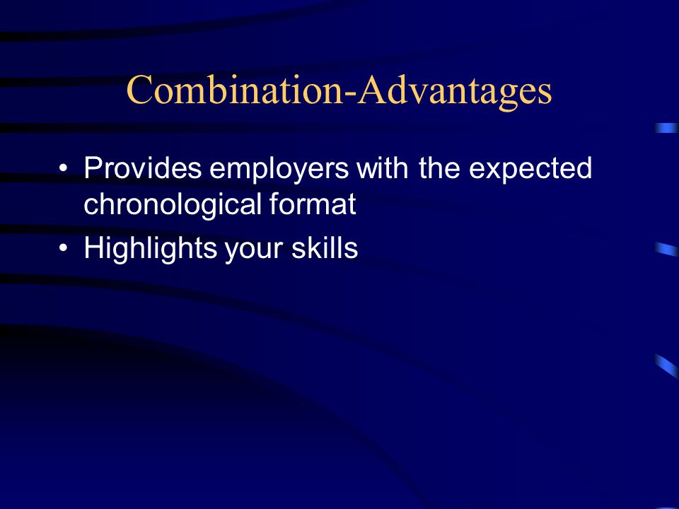 Combination-Advantages