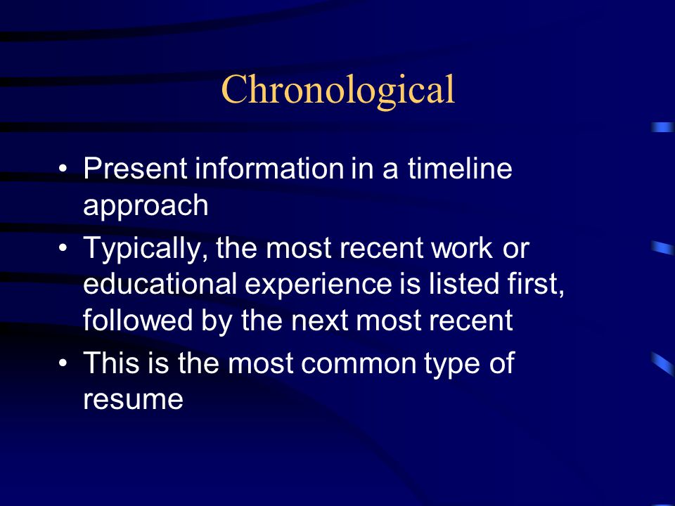 Chronological Present information in a timeline approach