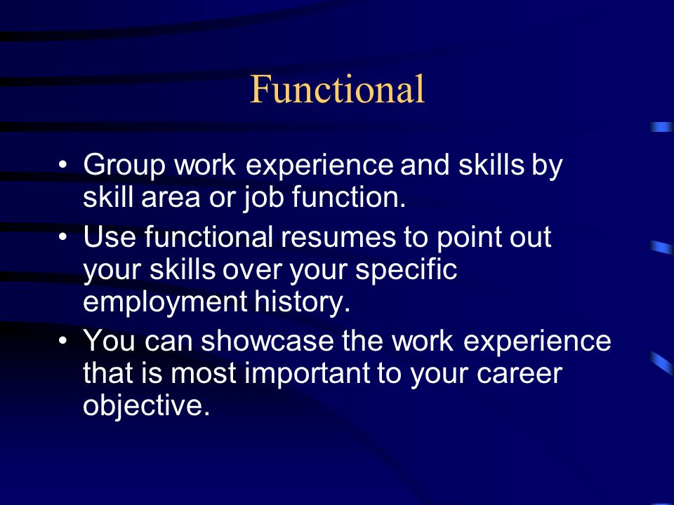 Functional Group work experience and skills by skill area or job function.