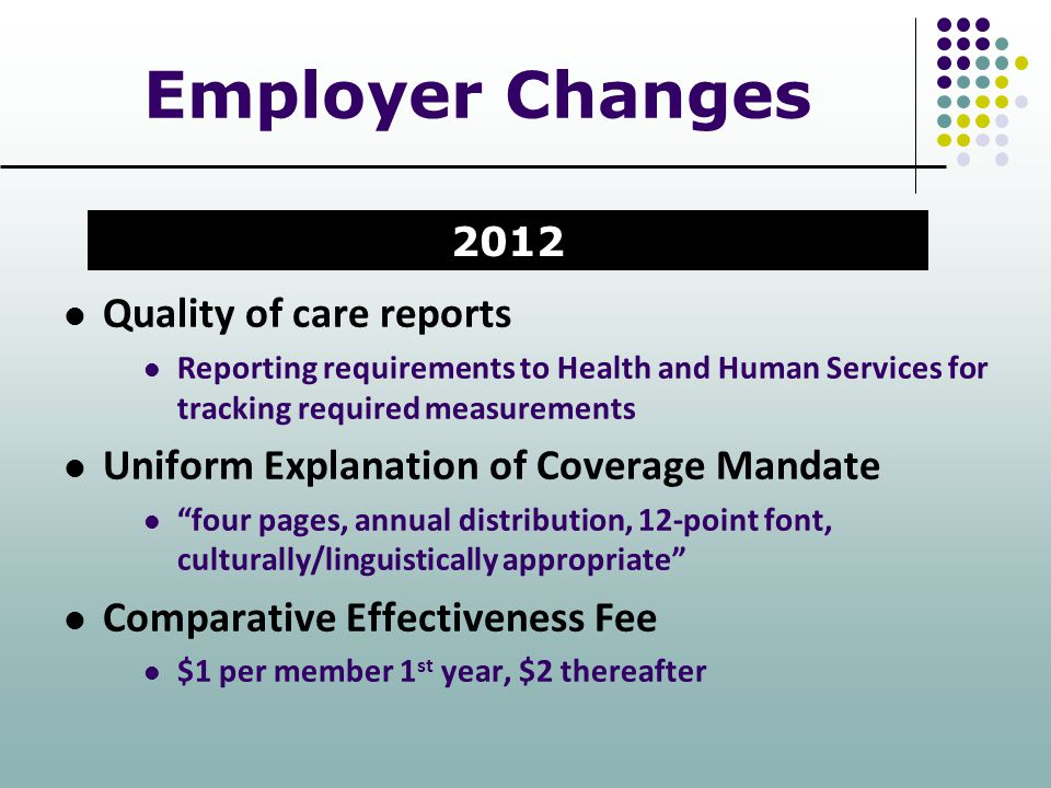 Employer Changes Quality of care reports