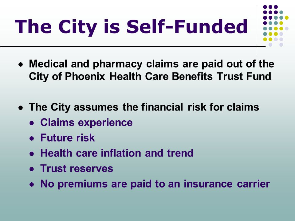 The City is Self-Funded