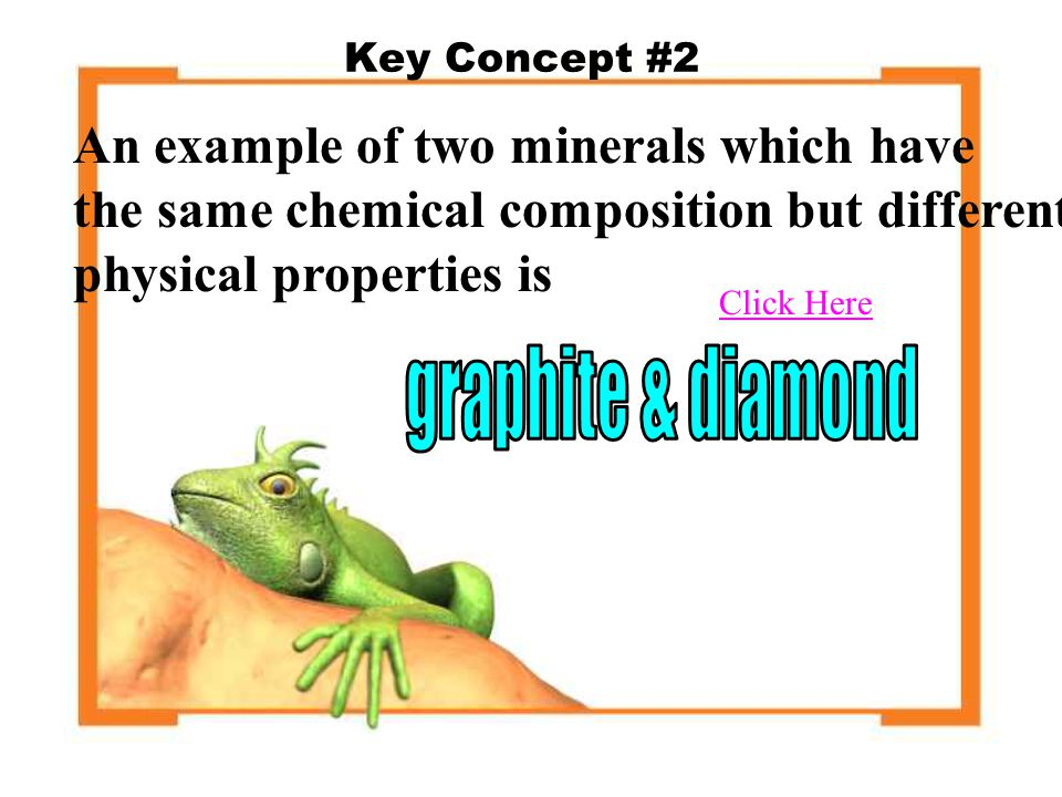 An example of two minerals which have