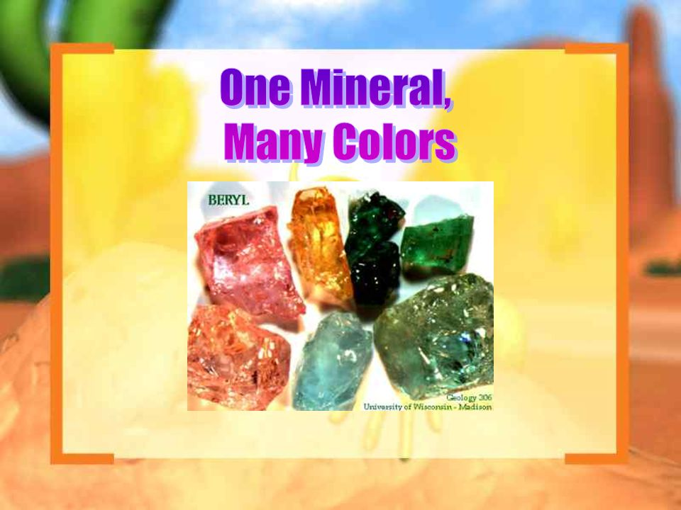 One Mineral, Many Colors
