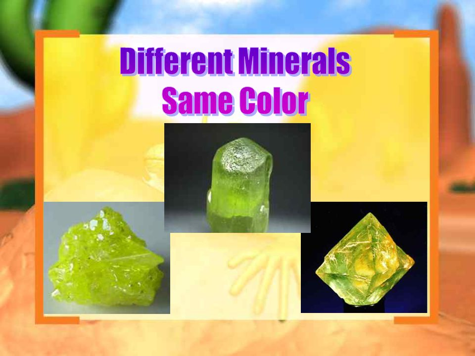 Different Minerals Same Color