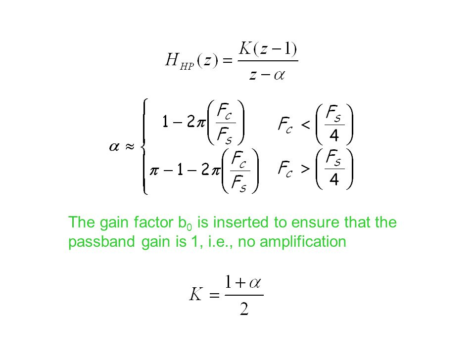 The gain factor b0 is inserted to ensure that the