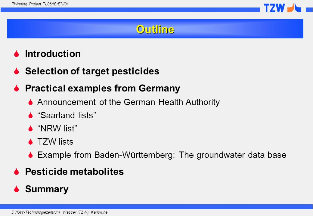 Outline Introduction Selection of target pesticides