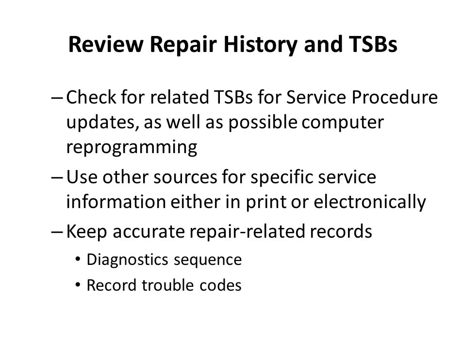 Review Repair History and TSBs