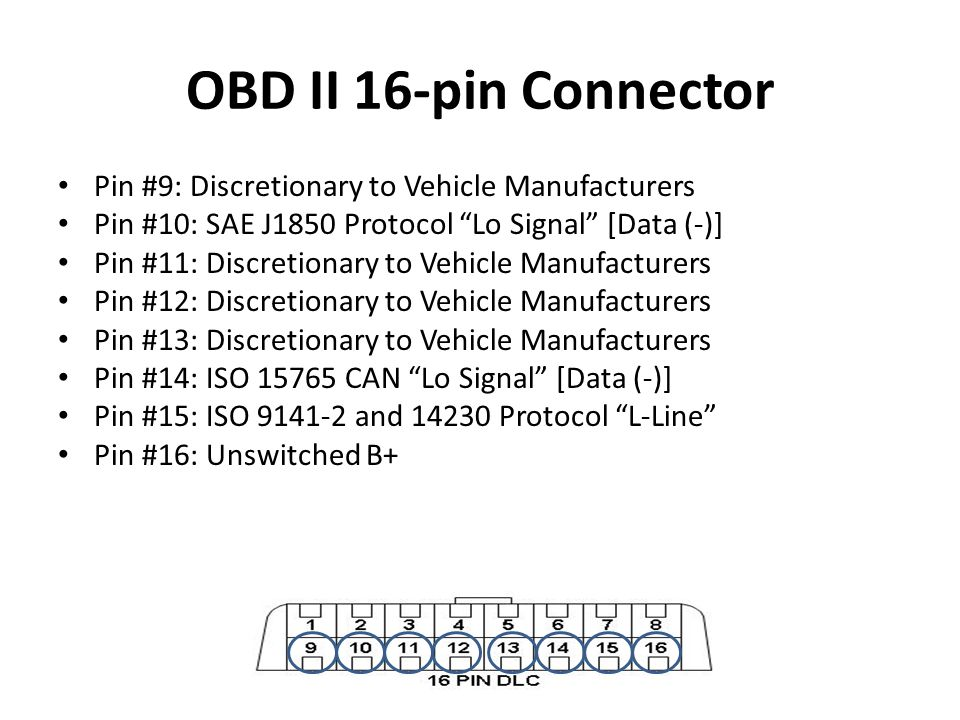 OBD II 16-pin Connector Pin #9: Discretionary to Vehicle Manufacturers