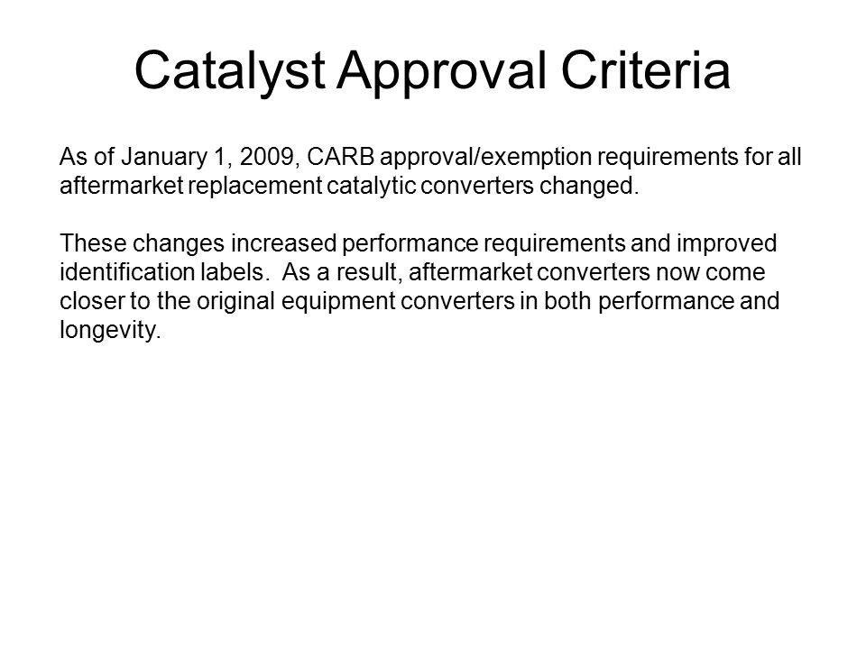 Catalyst Approval Criteria