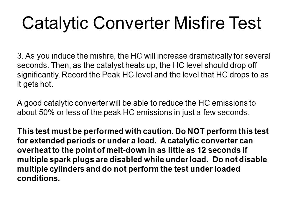 Catalytic Converter Misfire Test