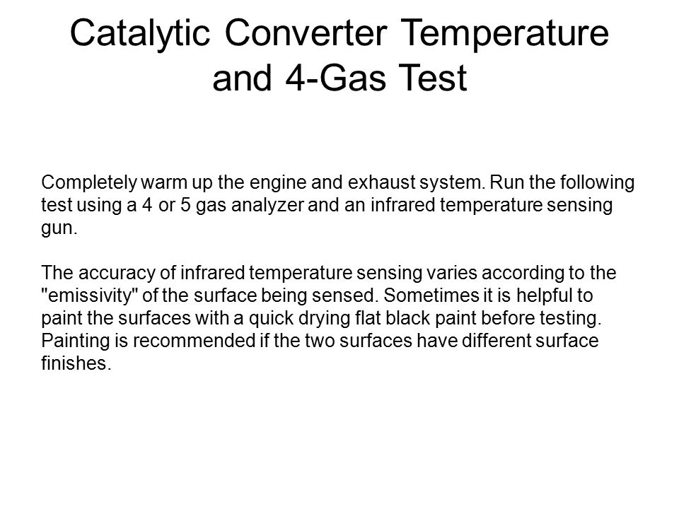 Catalytic Converter Temperature and 4-Gas Test