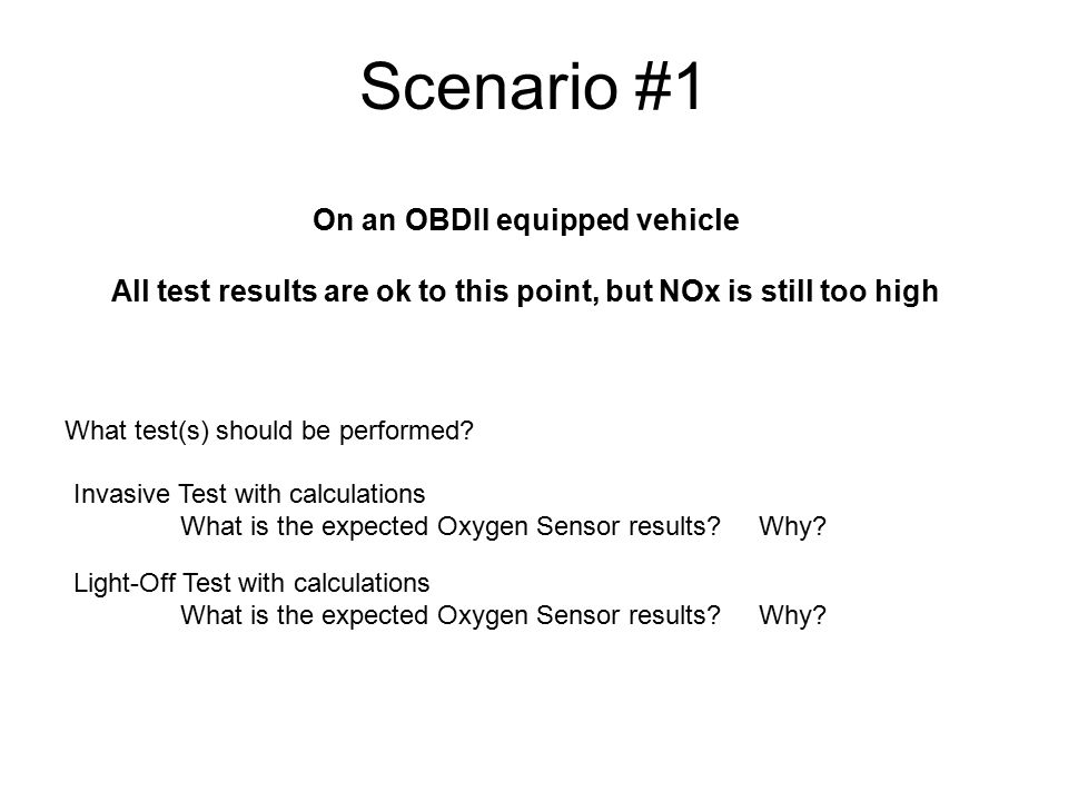 Scenario #1 On an OBDII equipped vehicle