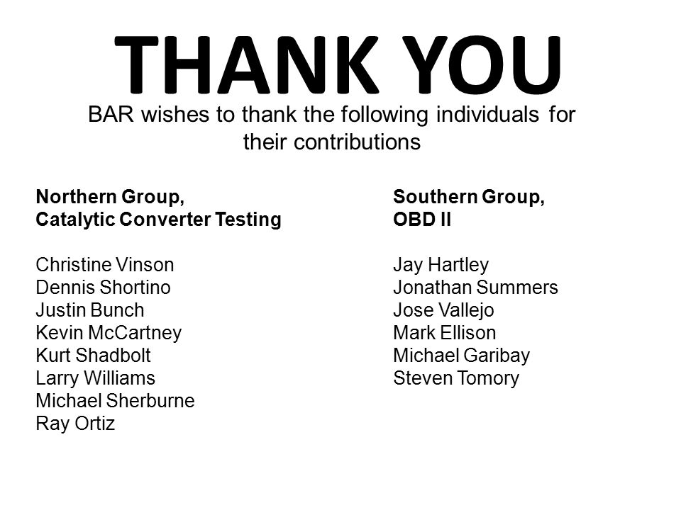 BAR wishes to thank the following individuals for their contributions