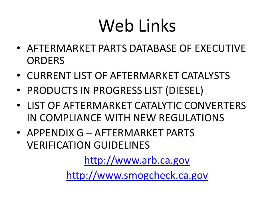 Web Links AFTERMARKET PARTS DATABASE OF EXECUTIVE ORDERS