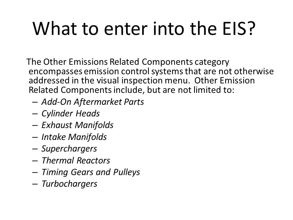 What to enter into the EIS