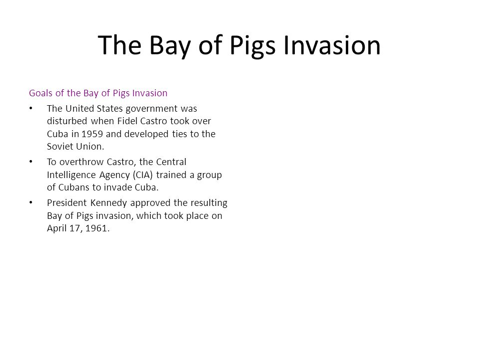 The Bay of Pigs Invasion
