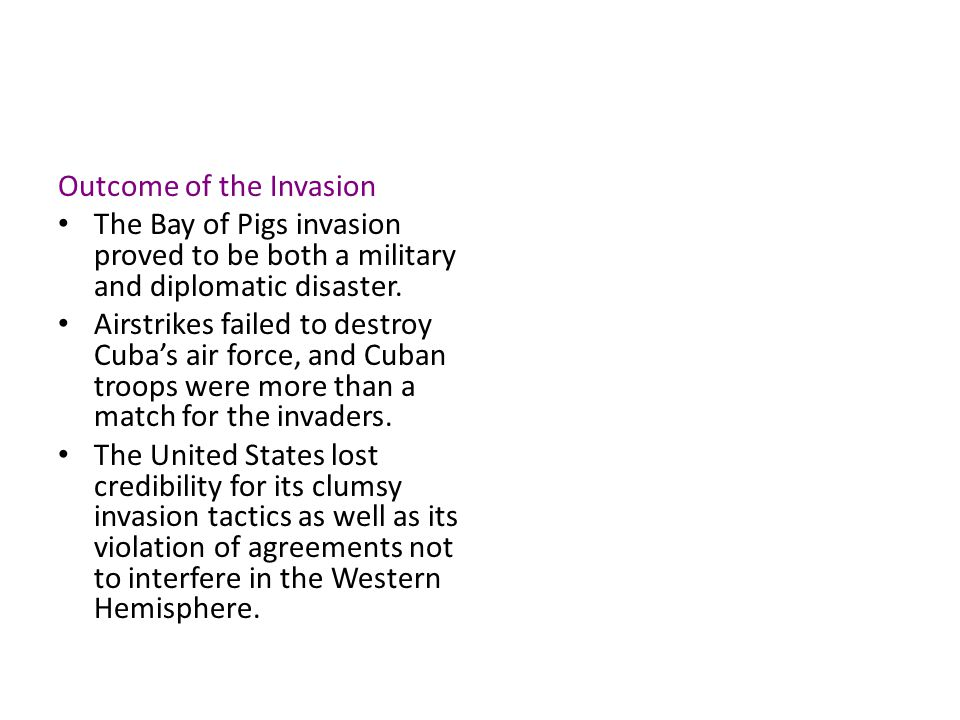 Outcome of the Invasion