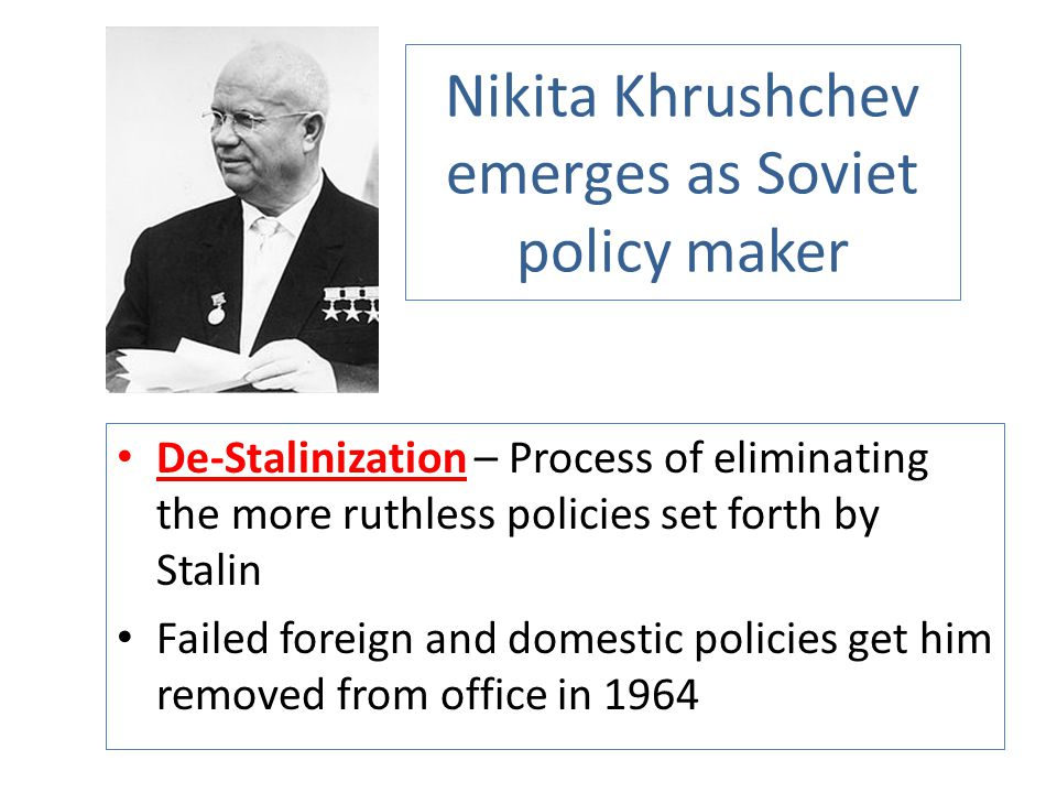 Nikita Khrushchev emerges as Soviet policy maker