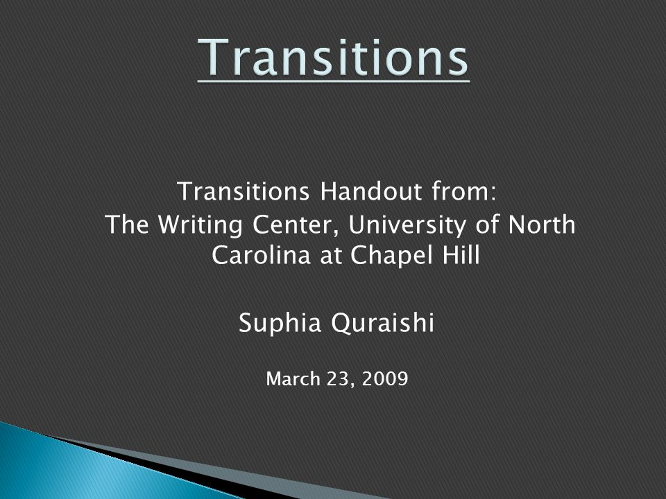 Transitions Suphia Quraishi Transitions Handout from: