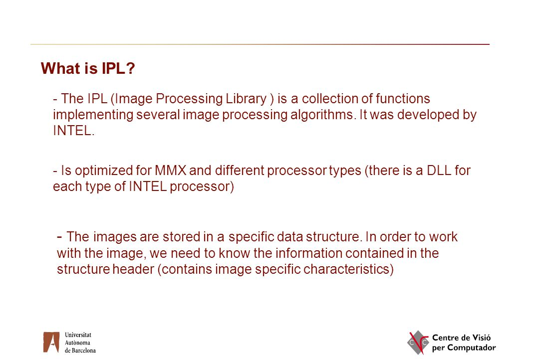 Introduction to IPL and OpenCV libraries - ppt download