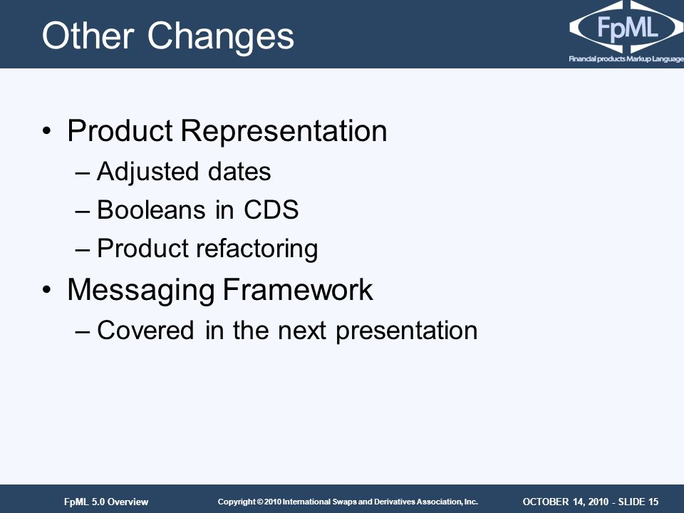 Other Changes Product Representation Messaging Framework