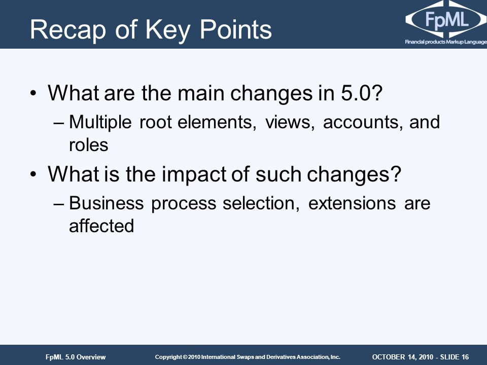 Recap of Key Points What are the main changes in 5.0
