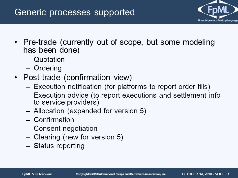 Generic processes supported