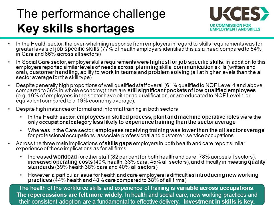 The performance challenge Key skills shortages