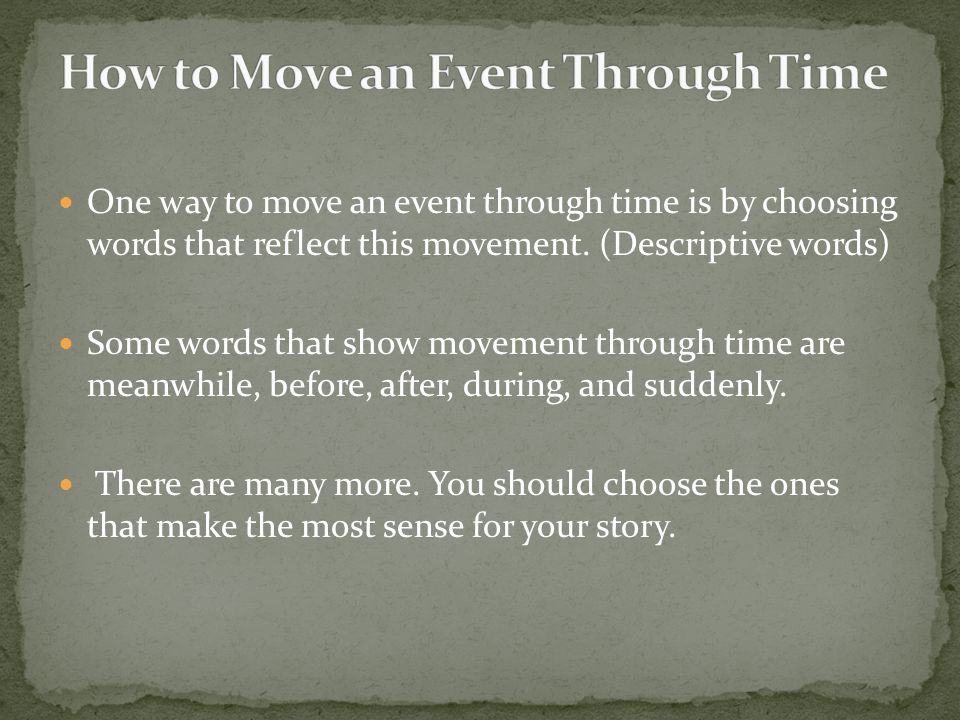 How to Move an Event Through Time