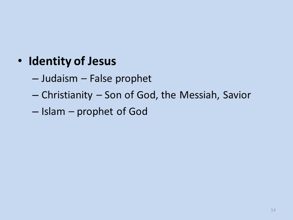 Identity of Jesus Judaism – False prophet