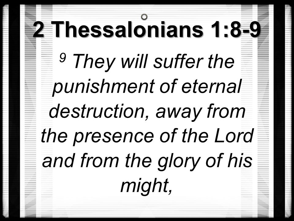 2 Thessalonians 1:8-9