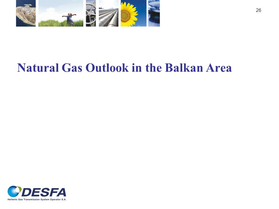 Natural Gas Outlook in the Balkan Area
