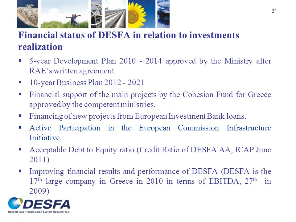 Financial status of DESFA in relation to investments realization