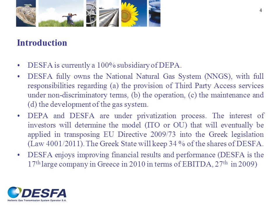 Introduction DESFA is currently a 100% subsidiary of DEPA.