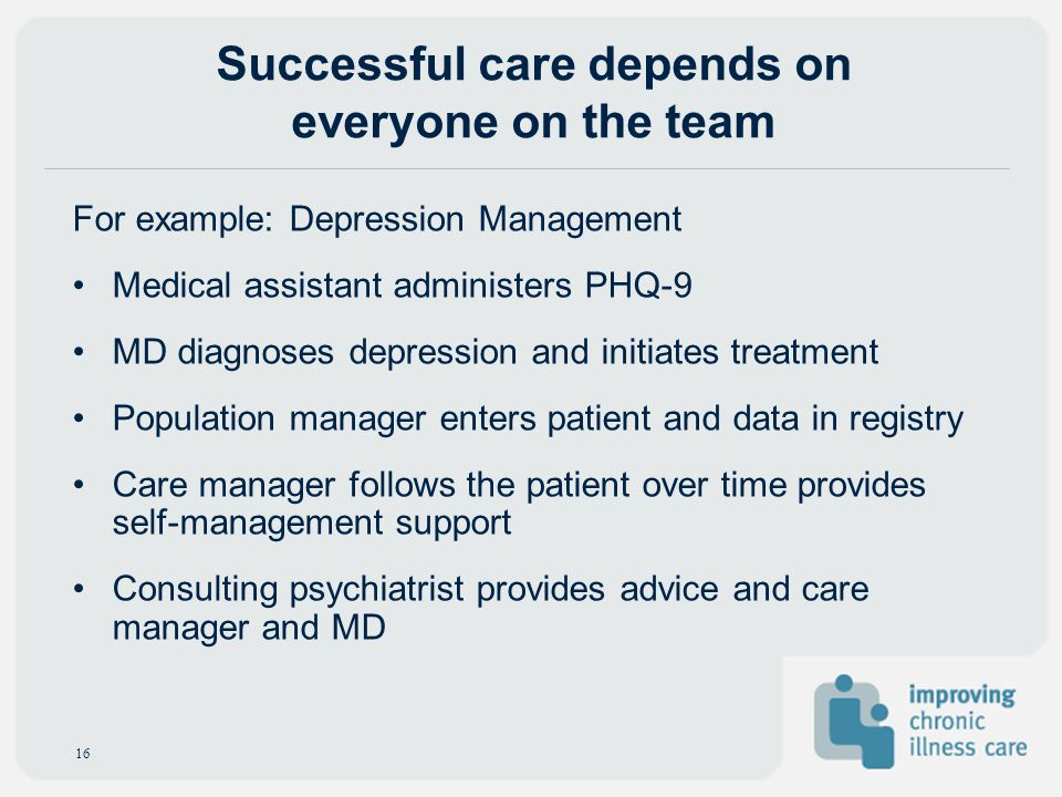 Successful care depends on everyone on the team