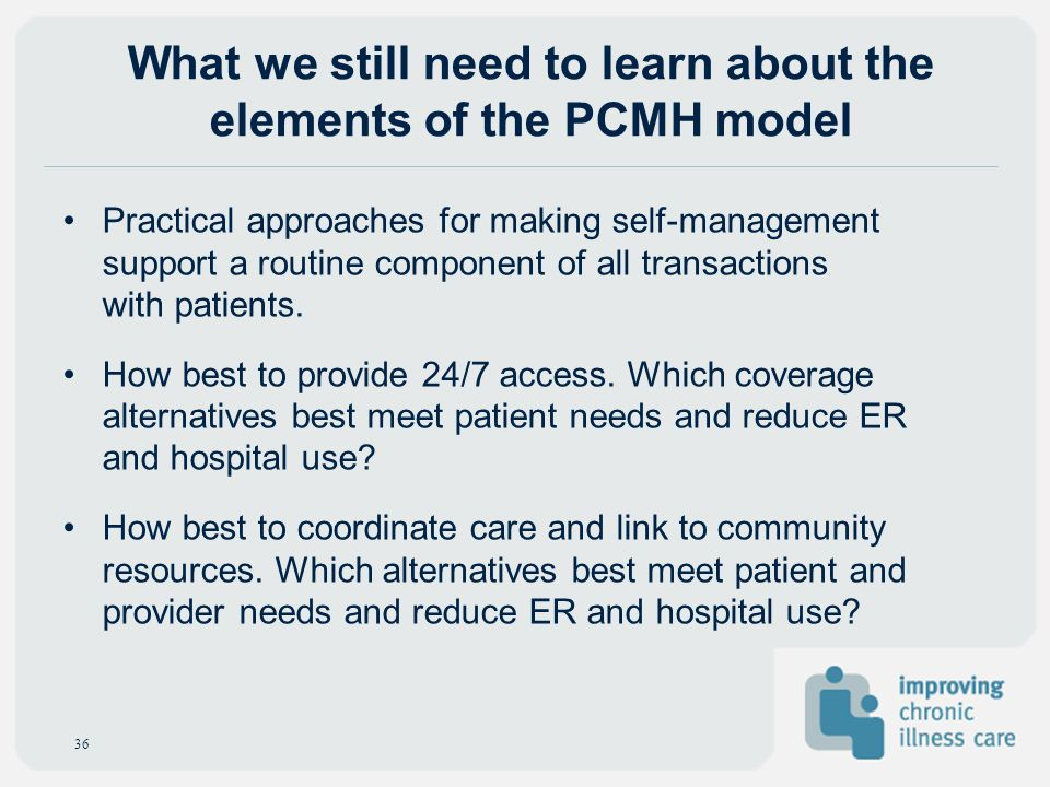 What we still need to learn about the elements of the PCMH model