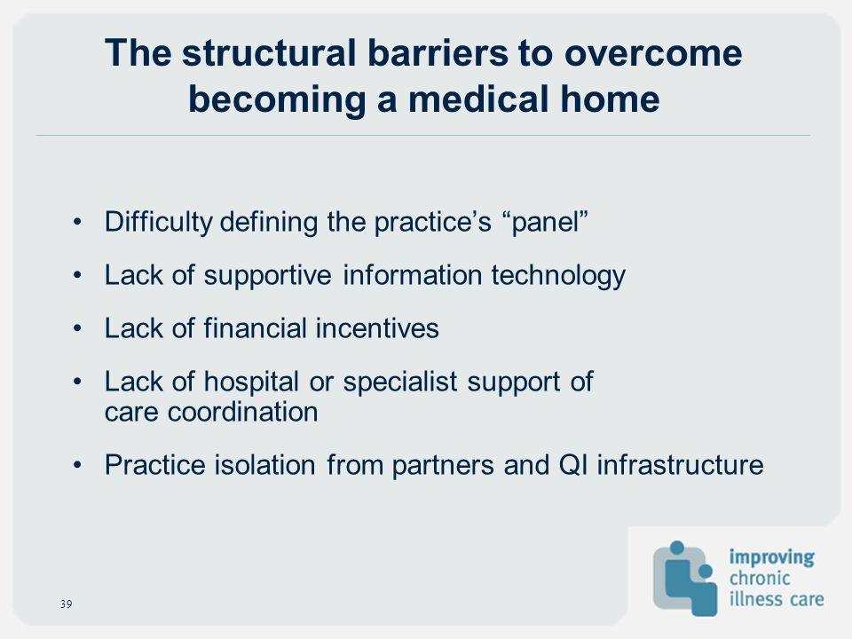 The structural barriers to overcome becoming a medical home