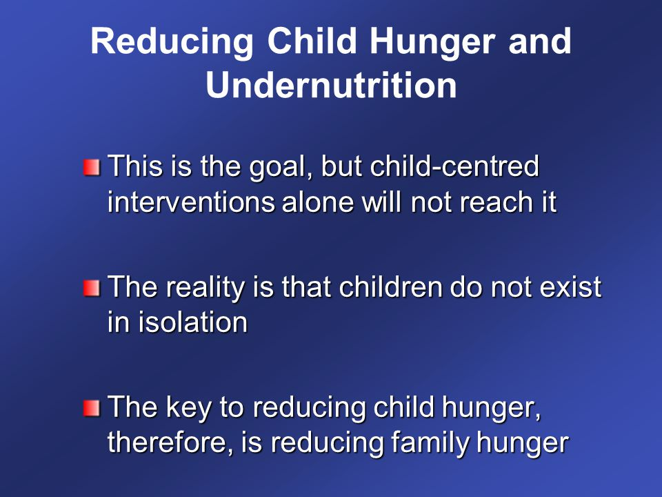 Reducing Child Hunger and Undernutrition