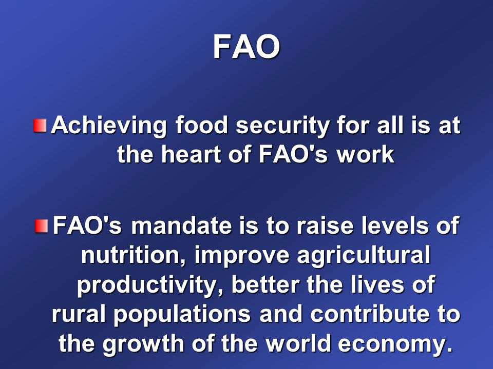 Achieving food security for all is at the heart of FAO s work