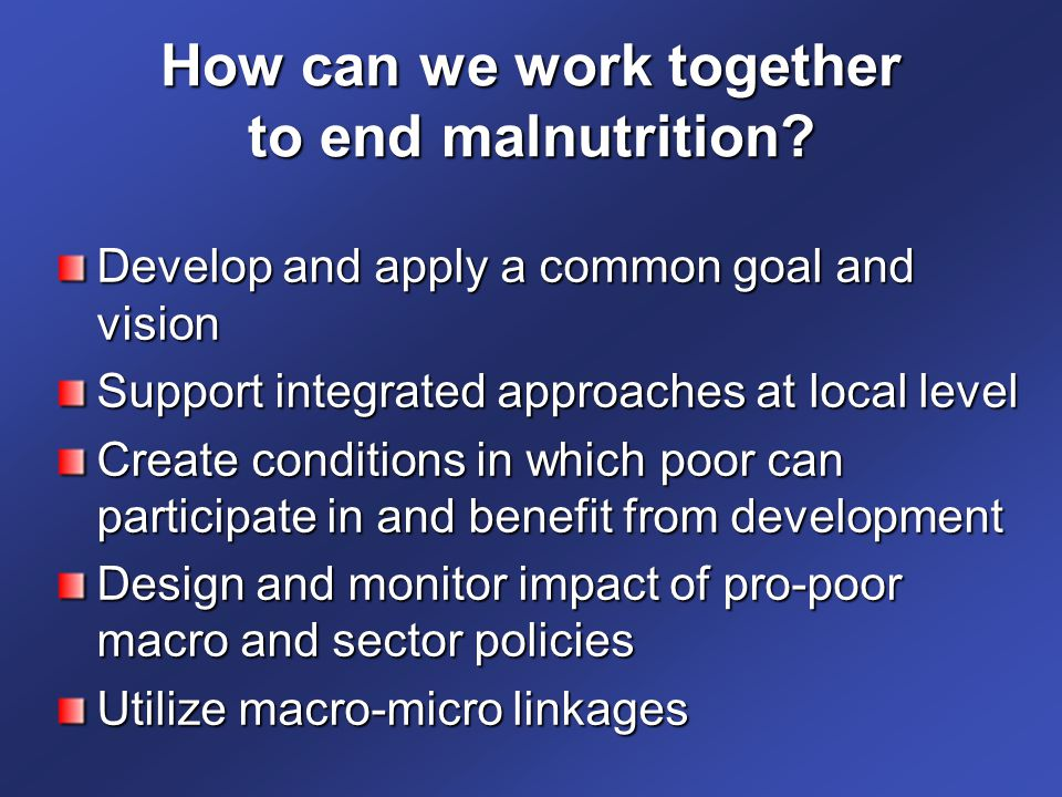How can we work together to end malnutrition