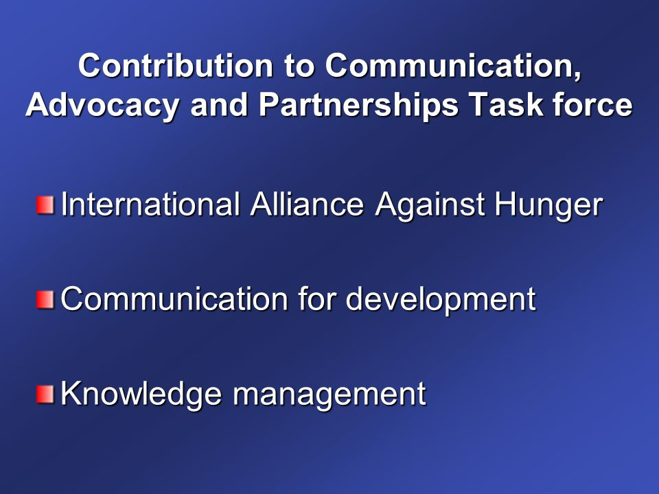 Contribution to Communication, Advocacy and Partnerships Task force