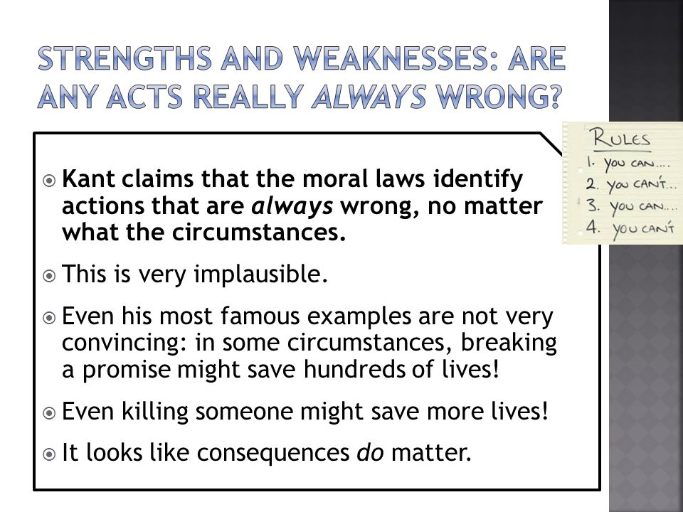 Strengths and weaknesses: are any acts really always wrong