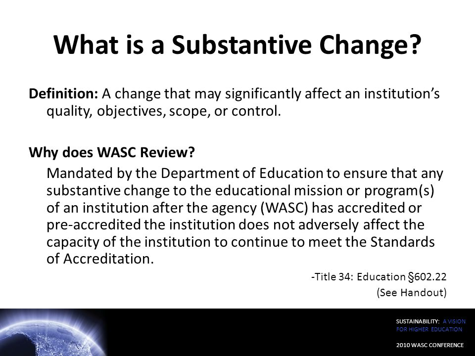 What is a Substantive Change