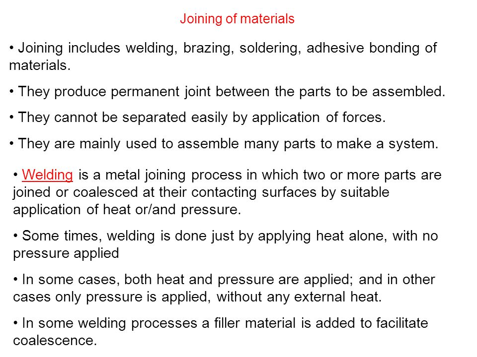 They produce permanent joint between the parts to be assembled